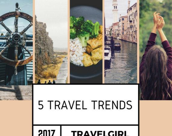 Travelgirl 2017 Travel Trends
